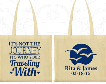 Its not the Journey, Its who you are traveling with, Wedding Favor Canvas Tote, Romantic Wedding Bags, Love Wedding, Wedding Tote Bags (539)
