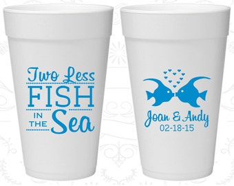 Two Less Fish in the Sea, Customized Foam Drinking Cups, Fisherman, Two Less Fish in the Sea, Styrofoam Cups (533)