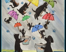 Item 0226, It's Raining Cats and Dogs, April Showers, umbrellas, Spring,  watercolor print or card