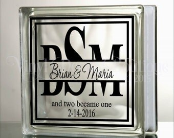 Wedding Split Monogram DIY Glass Block Decal Vinyl Lettering and then two became one Vinyl Decal