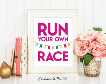 Run Your Own Race Inspirational Quote Printable - Home Office Inspirational quote poster - Instant download