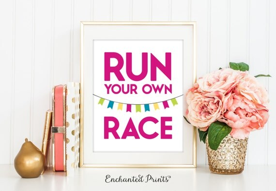 Run Your Own Race Inspirational Quote Printable Home Office