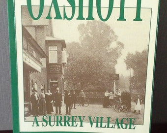 Oxshott A Surrey Village book by B.S. Gidvani