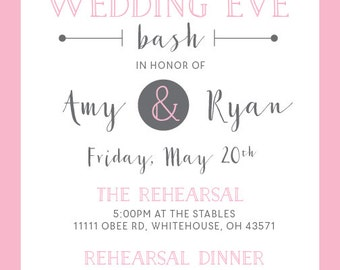 Rehearsal Dinner Wedding Eve Bash Invitation