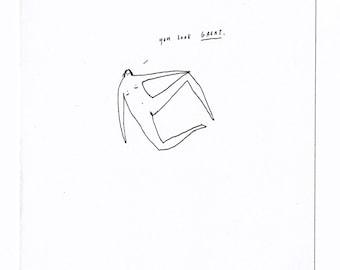 You look great - Original ink drawing