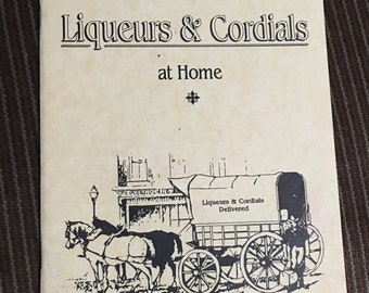 How To Make Quality Liqueurs & Cordials at Home Brewing Liquor Mead Meade Alcohol Craft Brewing