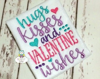 Hugs, Kisses and Valentine Wishes Shirt or Bodysuit, Girl Valentine Shirt,  Little Miss Shirt, Little Miss Valentine