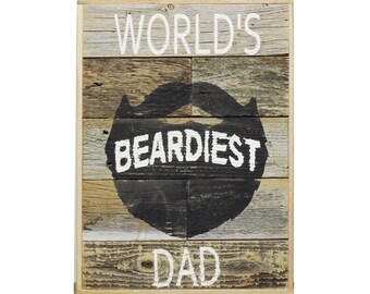 """Father's Day 2016 Reclaimed Wood Sign  10"""" X 14""""  World's Beardiest Dad"""