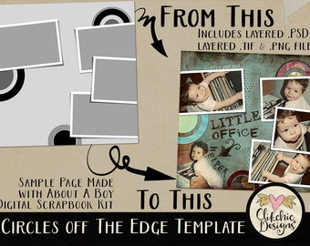 Layered Digital Scrapbook Template - Circles Off The Edge - 12x12 Layered Sketch & Digital Template Layout