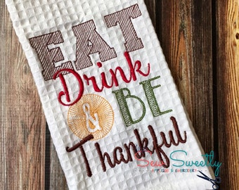Thanksgiving Sketch Subway Art Embroidery Design - Embroidery Machine Pattern Eat Drink and be Thankful
