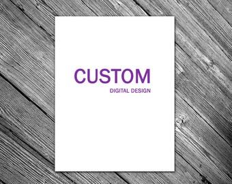 Custom Digital Design by JKayeStudio