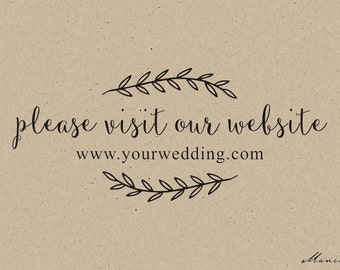 "Custom Wedding website Stamp - Please Visit Our Website rubber stamp personalized with your wedding web site URL( 2.5"" x1"" )"