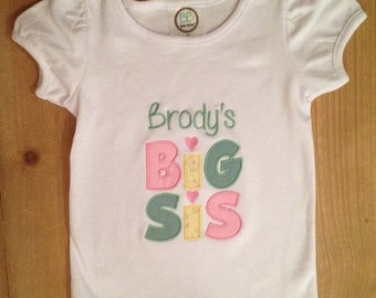 ON SALE Big Sis Shirt or Baby Bodysuit