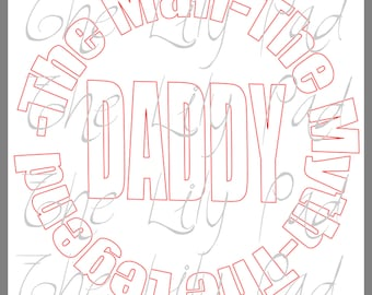 The Man The Myth The Legend Father's Day SVG Cut File