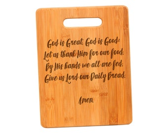 Christian Cutting Board - God is Great God is Good Prayer Bamboo Cutting Board - Mother's Day Gift