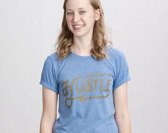 Always on the Hustle Tee - Unisex Fit