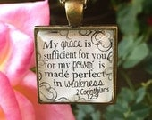 """Bible Verse Pendant Necklace """"My grace is sufficient for you, for my power is made perfect in weakness. 2 Corinthians 12:9"""""""