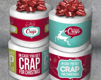 """Toilet Paper Gag Gift-""""In Case You Get Crap for Christmas"""" Printable Instant Downloads-White Elephant Gift-Last Minute Gift-Stocking Stuffer"""