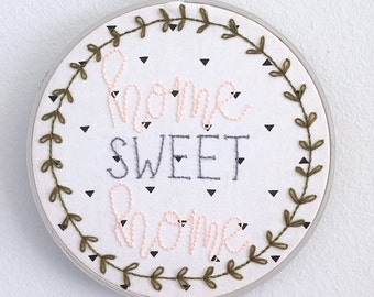 Home Sweet Home Embroidery Hoop - Home Decor - Embroidery Hoop - Wall Art - Floral Embroidery - Modern Embroidery - 8 Inch Hoop