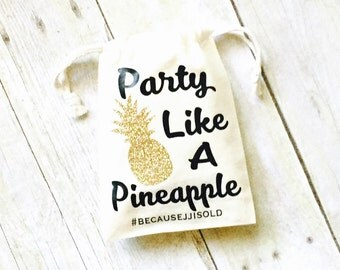 Party Like a Pineapple Favor Bag | Pineapple Party Favors | Pineapple Party | Beach Themed Party | Pineapple Totes | Pineapple Gifts Ideas