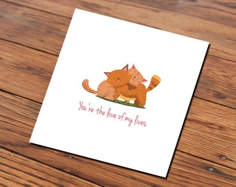 You're the love of my lives card