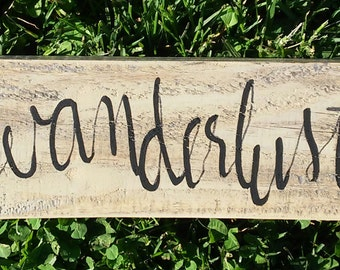 wanderlust wood sign wanderlust decor hand painted hand lettered sign modern calligraphy wood sign