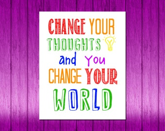 Classroom Decor Childrens Wall Art Childrens Room Decor Change Your Thoughts Motivational Classroom Art