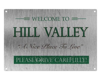 Back To The Future: Welcome To Hill Valley Metal Sign