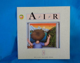 vintage 1993 Air book by Andrienne Soutter-Perrot Brighter Child's Series My First Nature Book