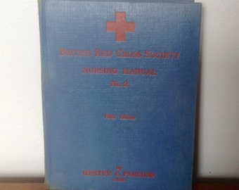 British Red Cross Society Nursing Manual No.2. 1939.