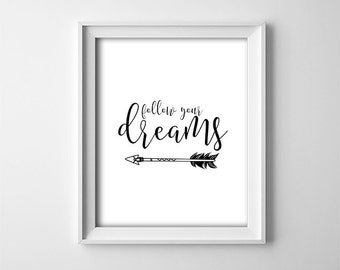 """INSTANT DOWNLOAD 8X10"""" printable digital art - Follow your dreams - Arrows - Nursery wall decor - Typography - Inspirational - Child - Gift"""