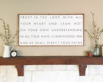 Trust in the Lord With all your heart (Proverbs 3:5-6) sign