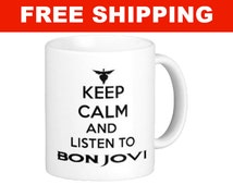 Keep Calm And Listen to Bon Jovi Mug