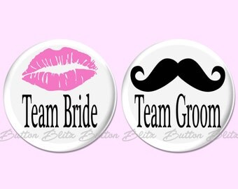 Wedding Pinback Button, Team Bride Button Badge, Team Groom Pinback Button, Wedding Party Favor, Mustache and Lips Wedding Button - BB2688