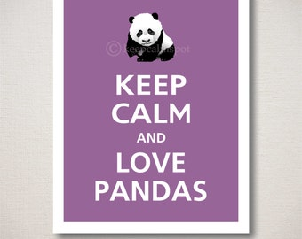 Keep Calm and LOVE PANDAS Animal Print 8x10 (Featured color: Dusty Plum--choose your own colors)