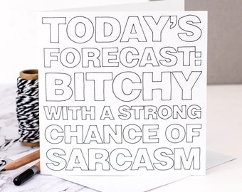 Funny Card; 'Today's Forecast'; Funny Card For Friend; GC356