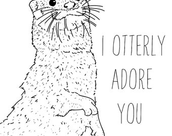 I otterly adore you - A5 print