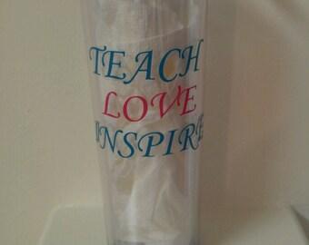 Teacher, tumbler, gift, inspire, love