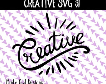Creative SVG Cut File - Love - Cutting Files - Create - Inspire - Wall Decor - Decal - Cricut - Silhouette - Instant Download