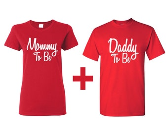Mommy and Daddy To Be Couples clothing, Baby announcement, Mommy To Be T-shirt, Valentines matching couples clothing