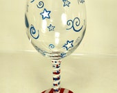 Hand Painted wine glass American Red White & Blue 4th of July USA Pride Presidental Elections Celebrations Flag Services
