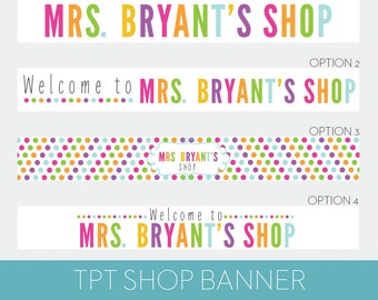 TPT Banner // Teachers Pay Teachers Shop Banner // TPT Branding - Mrs. Bryant Template