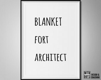Blanket Fort Architect - Printable Poster Kidsroom - Cool and Stylish - Black White - Instant Download A3
