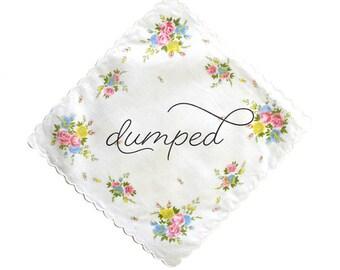 Dumped Handkerchief