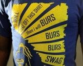 GMCFOSHO Burs Shirt