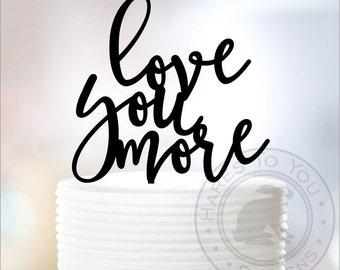 Love you more Wedding Cake Topper 12-239