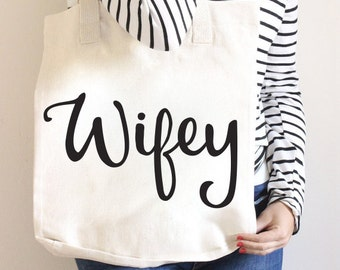 Wifey, Cotton Canvas Tote Bag, Screen Printed