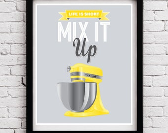 Yellow Grey Retro Funny Mix It Up Kitchen Poster, Yellow Mixer Quote, Yellow Grey Kitchen Art, Kitchen Print, Kitchen Decor, Kitchen Poster