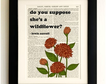 FRAMED ART PRINT on old antique book page - Do you suppose she's a wildflower, Alice Quote, Vintage Wall Art Print Encyclopaedia Dictionary