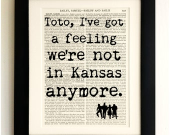 ART PRINT on old antique book page - Wizard of Oz, Toto Kansas quote, Vintage Wall Art Print Encyclopaedia Dictionary Page, Gift
